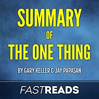 Summary of The One Thing by Gary Keller & Jay Papasan cover art