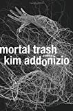 Image of Mortal Trash: Poems