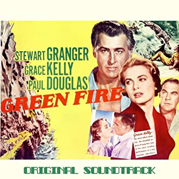 Green Fire Suite (From 'Green Fire' Original Soundtrack)
