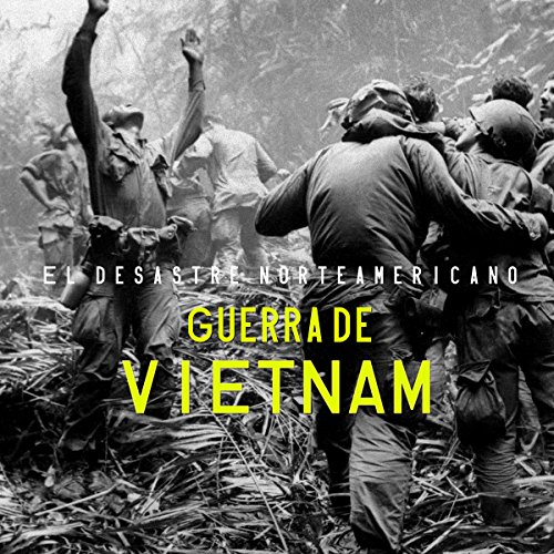 Guerra de Vietnam [The Vietnam War] audiobook cover art