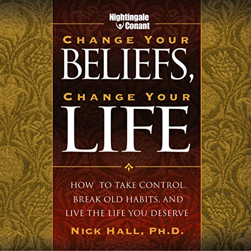 Change Your Beliefs, Change Your Life cover art