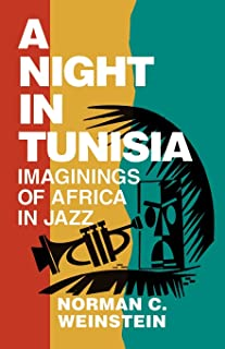 A Night in Tunisia: Imaginings of Africa in Jazz