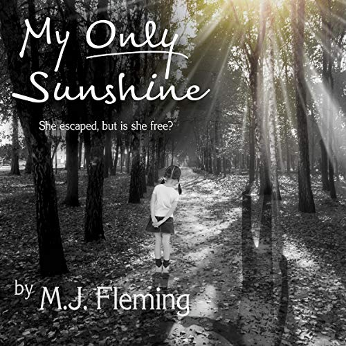 My Only Sunshine audiobook cover art