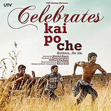 Celebrate Kai Po Che (Original Motion Picture Soundtrack)