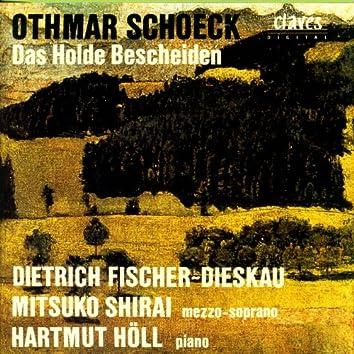 Schoeck: Das Holde Bescheiden, Op. 62, Lieder und Gesänge nach Gedichten von Eduard Mörike