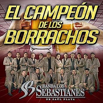 El Campeón De Los Borrachos