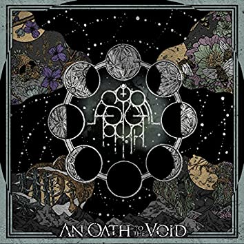 An Oath to the Void