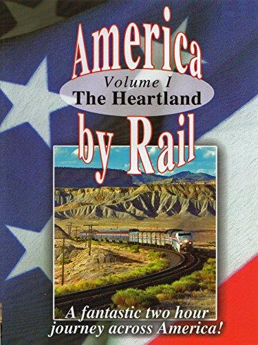 America by Rail-the Heartland