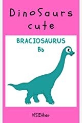 Dinosaurs 26 Cute Photobook: Book for kids (Bedtime stories book series for children 86) Kindle Edition