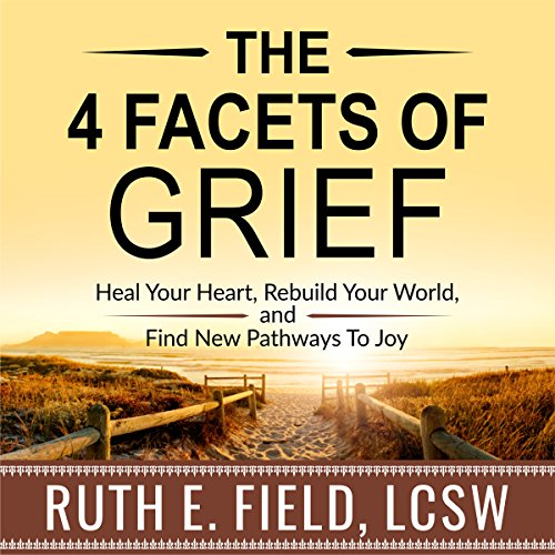 The 4 Facets of Grief audiobook cover art