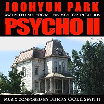 Psycho II - Main Theme from the Motion Picture (Jerry Goldsmith)