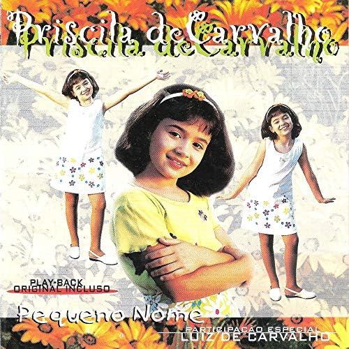 Priscila de Carvalho feat. Luiz De Carvalho