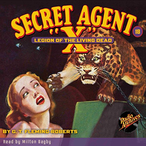 Secret Agent X #18: Legion of the Living Dead audiobook cover art