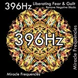 396 Hz Liberating Guilt and Fear, Remove Negative Blocks / Solfeggio Frequencies for Stress Relief, Meditation, Spa, Yoga