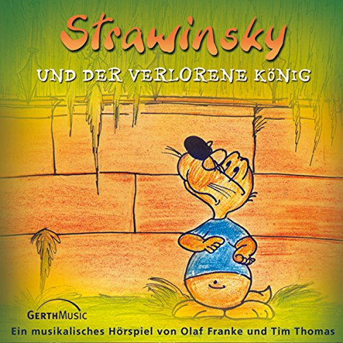 Couverture de Strawinsky und der verlorene König