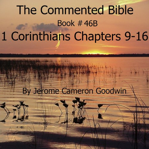 The Commented Bible: Book 46B - 1 Corinthians audiobook cover art