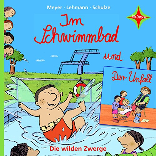 Im Schwimmbad / Der Unfall     Die wilden Zwerge 4              By:                                                                                                                                 Meyer,                                                                                        Lehmann,                                                                                        Schulze                               Narrated by:                                                                                                                                 Martin Baltscheit                      Length: 35 mins     Not rated yet     Overall 0.0