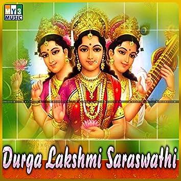 Durga Laksmi Saraswathi