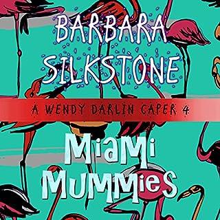Miami Mummies audiobook cover art