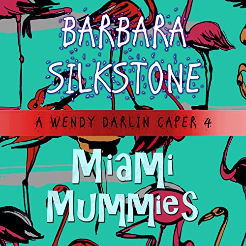 Miami Mummies audiobook cover art