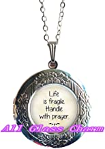 Life is Fragile - Handle with Prayer - Faith Jewelry - Religious Jewelry - Religious Locket Necklace - Faith Charms,AS0274