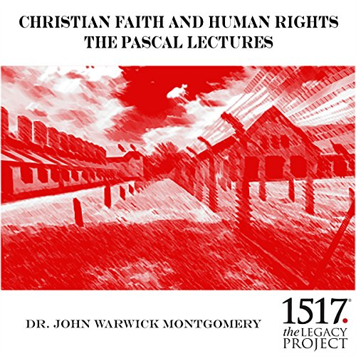 Christian Faith and Human Rights     The Pascal Lectures, 1987              By:                                                                                                                                 Dr. John Warwick Montgomery                               Narrated by:                                                                                                                                 Dr. John Warwick Montgomery                      Length: 1 hr and 54 mins     Not rated yet     Overall 0.0