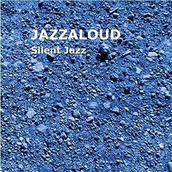Silent Jazz