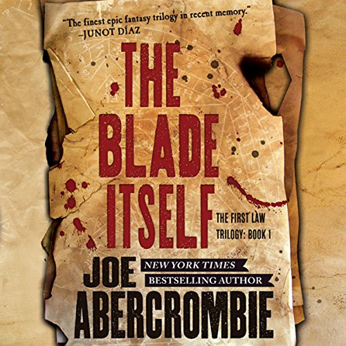The Blade Itself Audiobook By Joe Abercrombie cover art