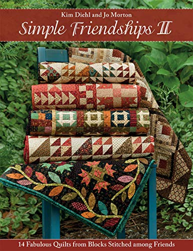 Compare Textbook Prices for Simple Friendships II: 14 Fabulous Quilts from Blocks Stitched among Friends  ISBN 9781604689792 by Diehl, Kim,Morton, Jo