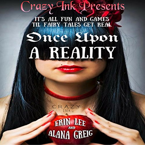 Once Upon a Reality: Twisted Spins on the Classics audiobook cover art