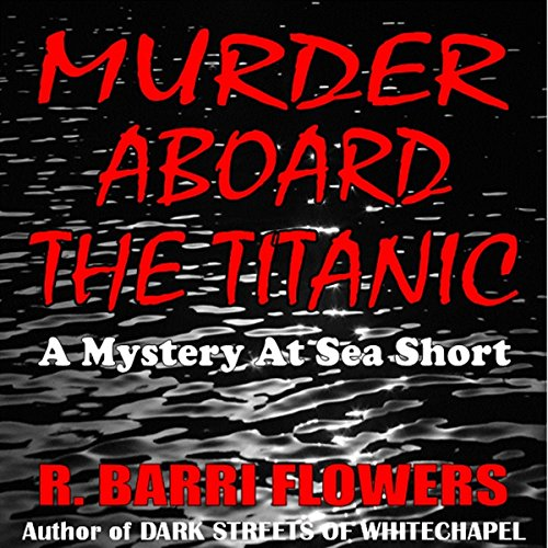 Murder Aboard the Titanic  By  cover art