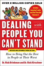 Download Dealing with People You Can't Stand, Revised and Expanded Third Edition: How to Bring Out the Best in People at Their Worst PDF