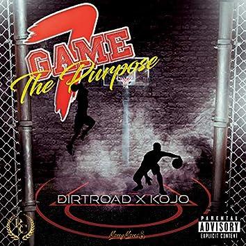 Game 7 the Purpose (feat. Kojo)
