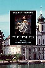 The Cambridge Companion to the Jesuits (Cambridge Companions to Religion)