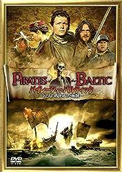 【動画】パイレーツ・オブ・バルティック 12人の呪われた海賊