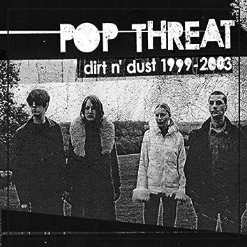 Dirt N' Dust 1999-2003