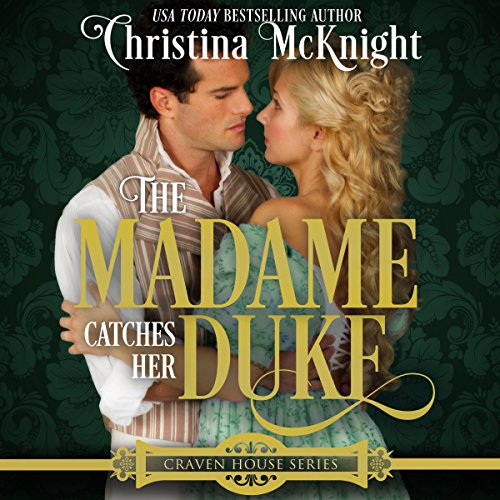 The Madame Catches Her Duke audiobook cover art