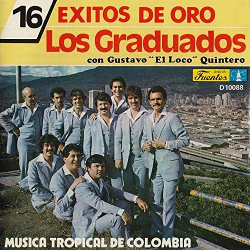 """Los Graduados feat. Gustavo """"El Loco"""" Quintero"""