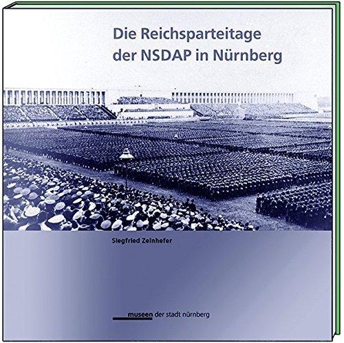 Die Reichsparteitage der NSDAP in Nürnberg by Siegfried Zelnhefer (2002-01-01)