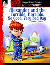 Alexander and the Terrible, . . . Bad Day: An Instructional Guide for Literature (Great Works)