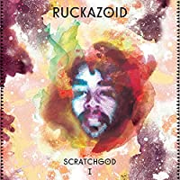 Ruckazoid (Ricci Rucker) - Scratchgod Ⅰ EP レコード