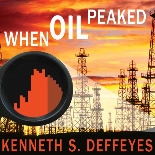 When Oil Peaked audiobook cover art