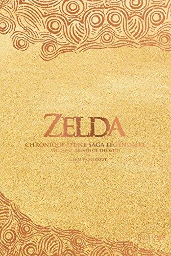 Zelda - Chronique d'une saga légendaire: Tome 2 - Breath of the Wild (Sagas)