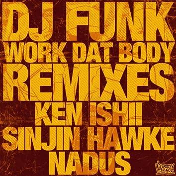 Work Dat Body (Remixes)