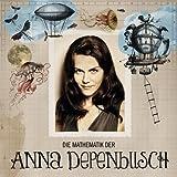 Die Mathematik der Anna Depenbusch von Anna Depenbusch