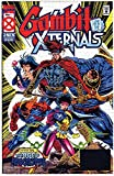 Nothing …compared to: Gambit and the X-Ternals (English Edition)