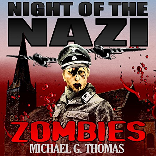 Night of the Nazi Zombies audiobook cover art