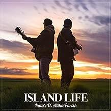 Island Life (feat. Alika Parish)
