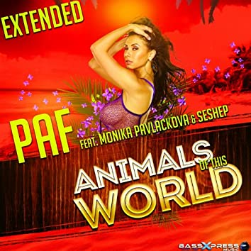 Animals of This World (feat. Monika Pavlackova, Seshep) [Extended]
