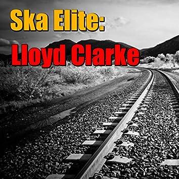 Ska Elite: Lloyd Clarke